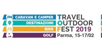 TravelOutdoorFest – TOF – Fiera di Parma 15/17 Febbraio 2019